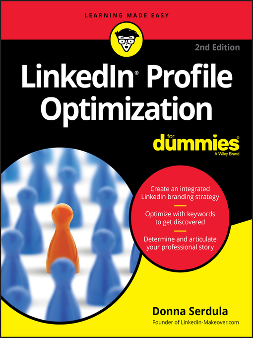Title details for LinkedIn Profile Optimization For Dummies by Donna Serdula - Available