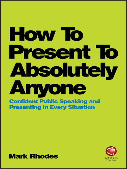 Title details for How to Present to Absolutely Anyone by Mark Rhodes - Available