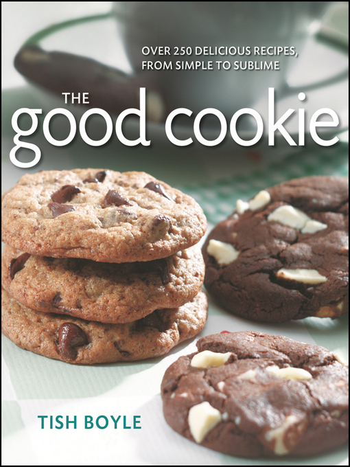 Title details for The Good Cookie by Tish Boyle - Available