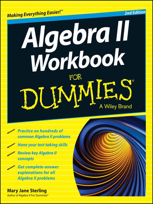 Title details for Algebra II Workbook For Dummies by Mary Jane Sterling - Wait list