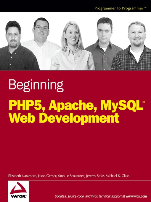 Title details for Beginning PHP5, Apache, and MySQL Web Development by Elizabeth Naramore - Available