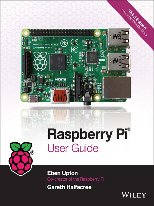 Title details for Raspberry Pi User Guide by Eben Upton - Available