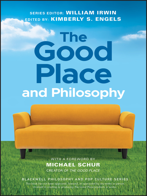 Title details for The Good Place and Philosophy by William Irwin - Available
