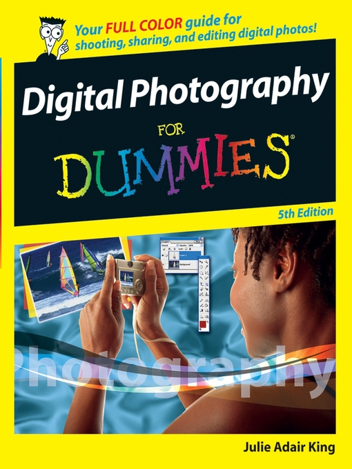 Title details for Digital Photography For Dummies by Julie Adair King - Available