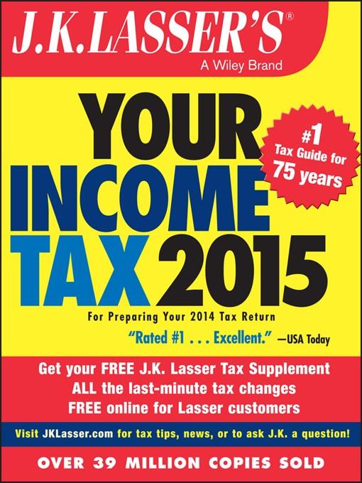 Title details for J.K. Lasser's Your Income Tax 2015 by J.K. Lasser Institute - Wait list