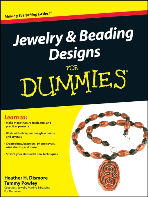 Title details for Jewelry & Beading Designs For Dummies by Heather Dismore - Wait list