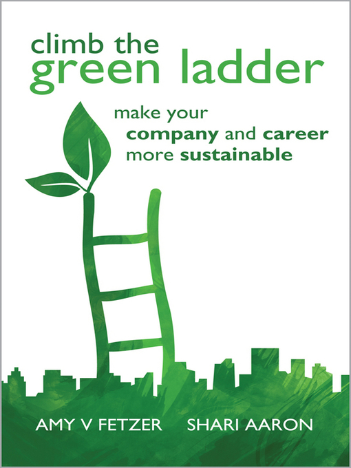 Title details for Climb the Green Ladder by Amy V. Fetzer - Available