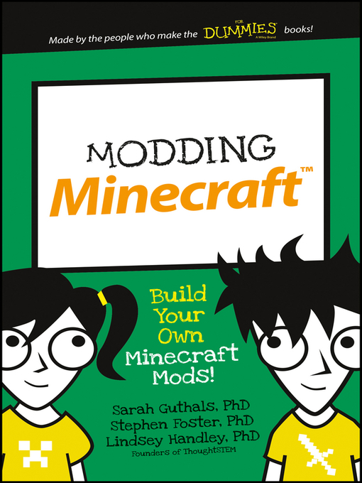Title details for Modding Minecraft by Sarah Guthals - Available