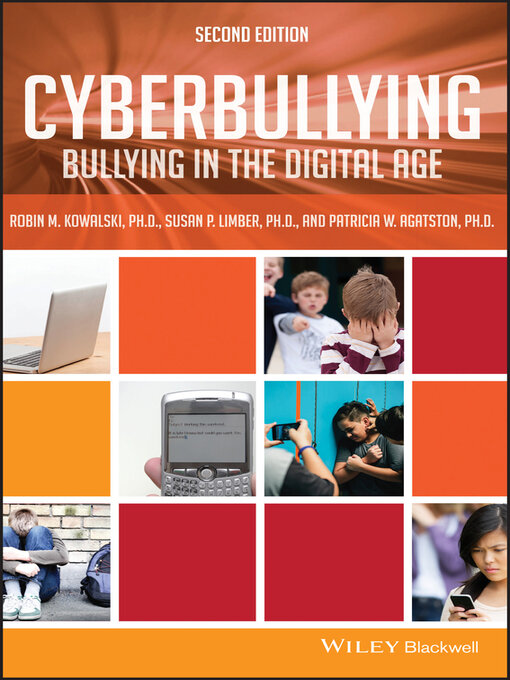 Title details for Cyberbullying by Robin M. Kowalski - Available