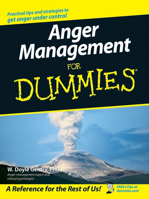 Title details for Anger Management For Dummies by W. Doyle Gentry - Available