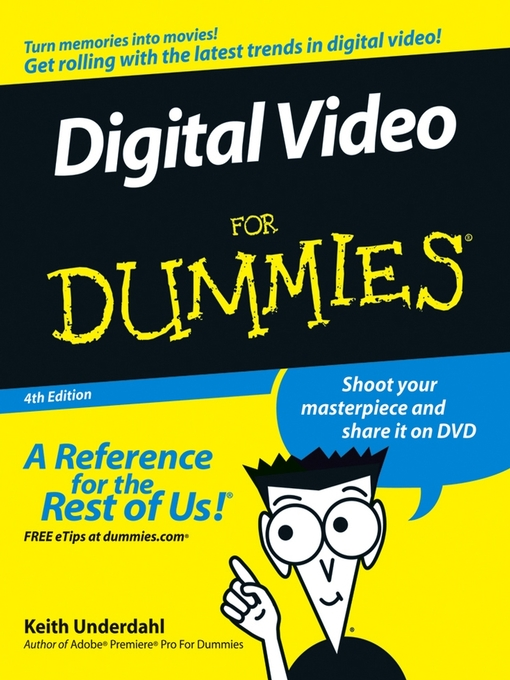 Title details for Digital Video for Dummies by Keith Underdahl - Available
