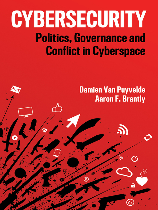 Title details for Cybersecurity by Damien Van Puyvelde - Available