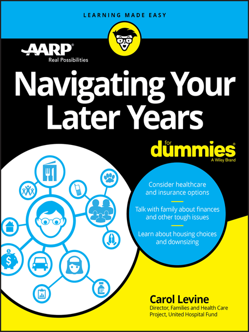 Title details for Navigating Your Later Years For Dummies by Carol Levine - Available