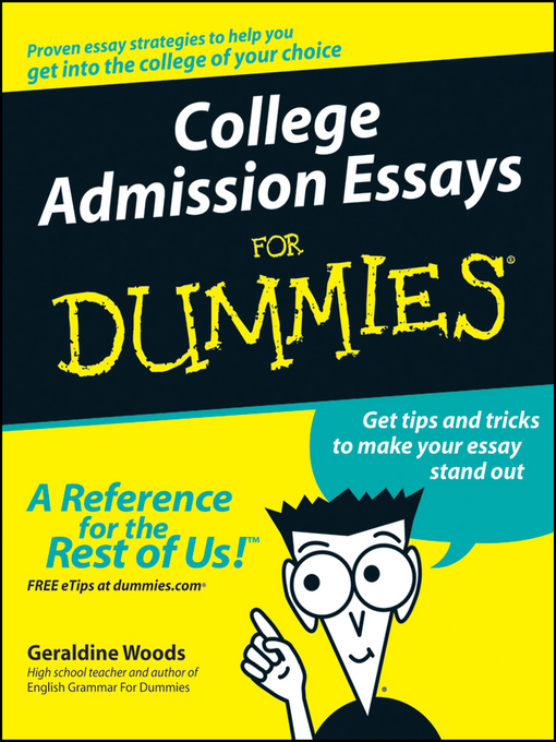 Title details for College Admission Essays For Dummies by Geraldine Woods - Available