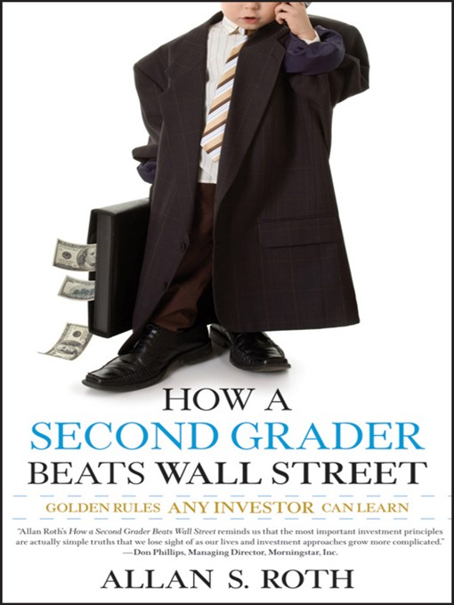 Title details for How a Second Grader Beats Wall Street by Allan S. Roth - Wait list