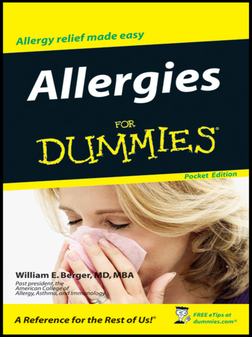 Title details for Allergies For Dummies<sup>®</sup> by William E. Berger, MD, MBA - Available