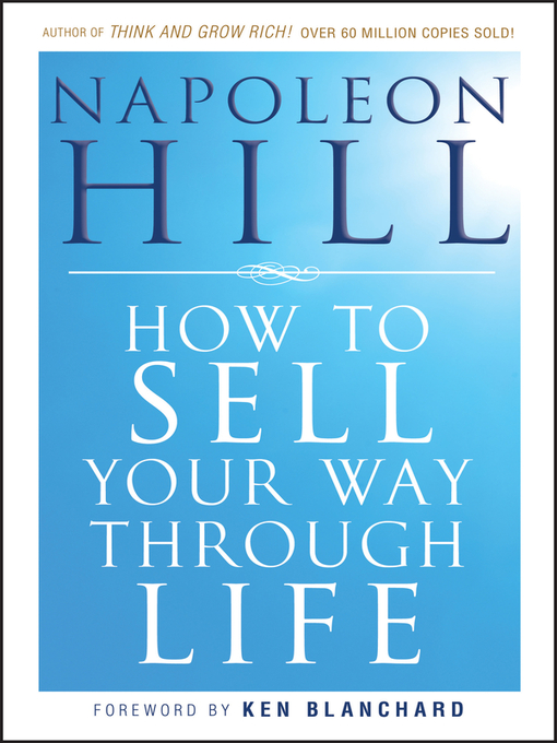 Title details for How to Sell Your Way Through Life by Napoleon Hill - Available