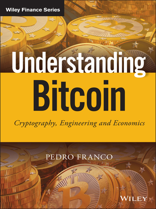 Title details for Understanding Bitcoin by Pedro Franco - Available