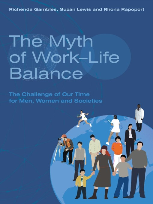 Title details for The Myth of Work-Life Balance by Richenda Gambles - Available