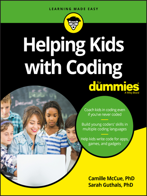 Title details for Helping Kids with Coding For Dummies by Camille McCue, Ph.D - Available