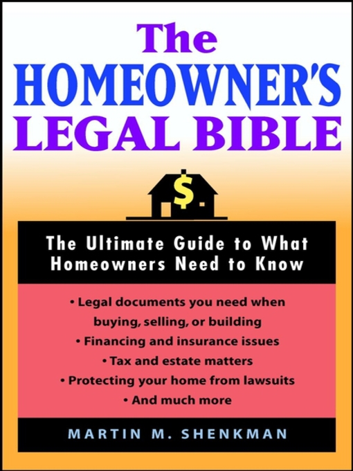 Title details for The Homeowners' Legal Bible by Martin M. Shenkman - Available