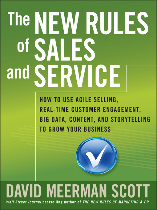 Title details for The New Rules of Sales and Service by David Meerman Scott - Available