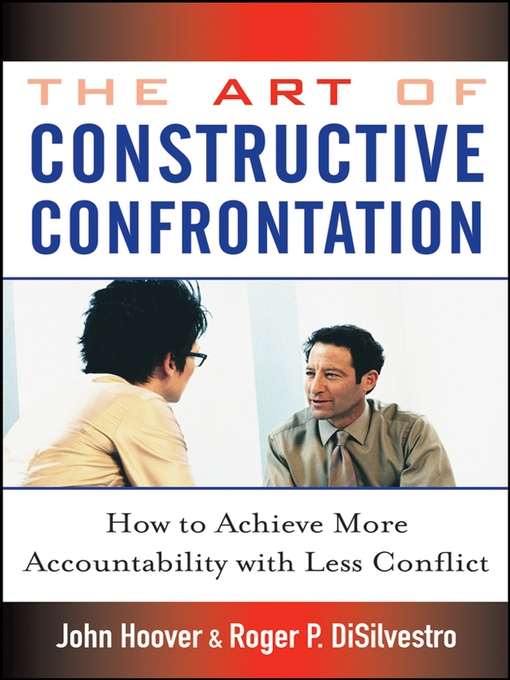 Title details for The Art of Constructive Confrontation by John Hoover - Available
