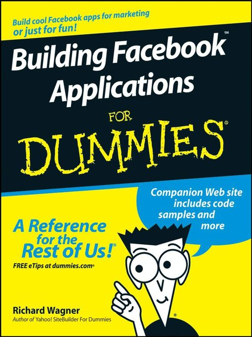 Title details for Building Facebook Applications For Dummies by Richard Wagner - Available