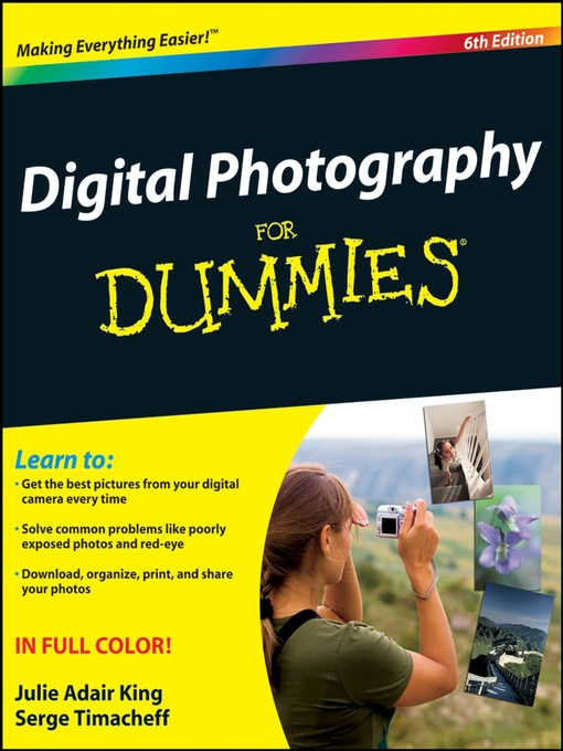Title details for Digital Photography For Dummies® by Julie Adair King - Available