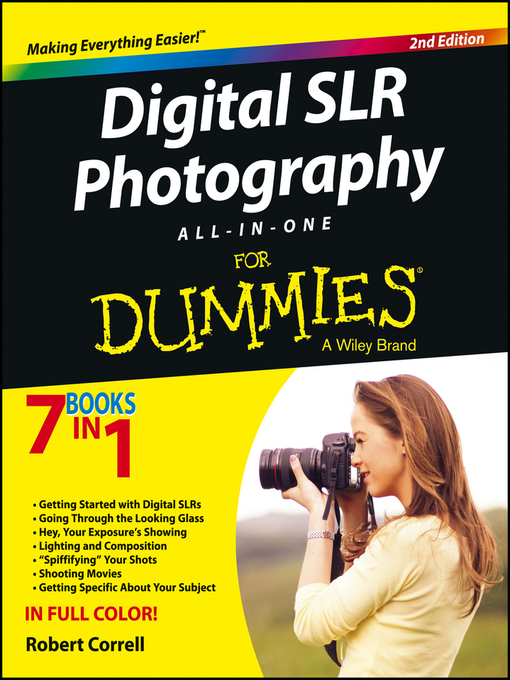 Title details for Digital SLR Photography All-in-One For Dummies by Robert Correll - Available