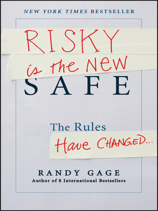 Title details for Risky is the New Safe by Randy Gage - Available