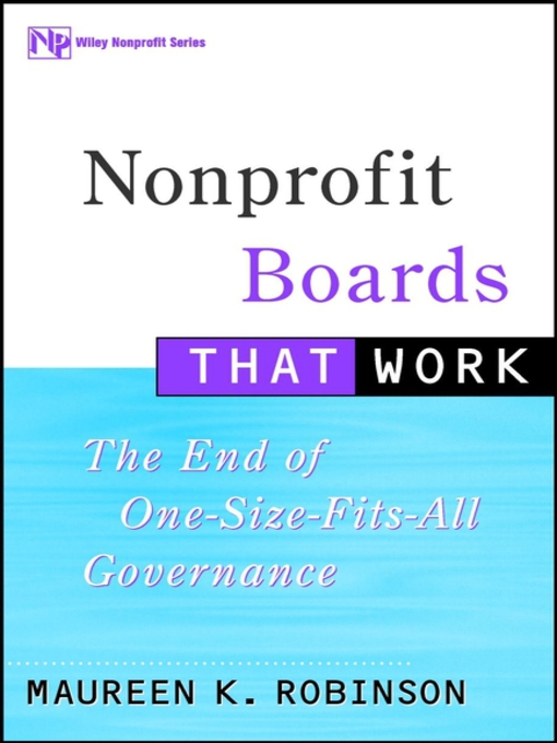 Title details for Nonprofit Boards That Work by Maureen K. Robinson - Available