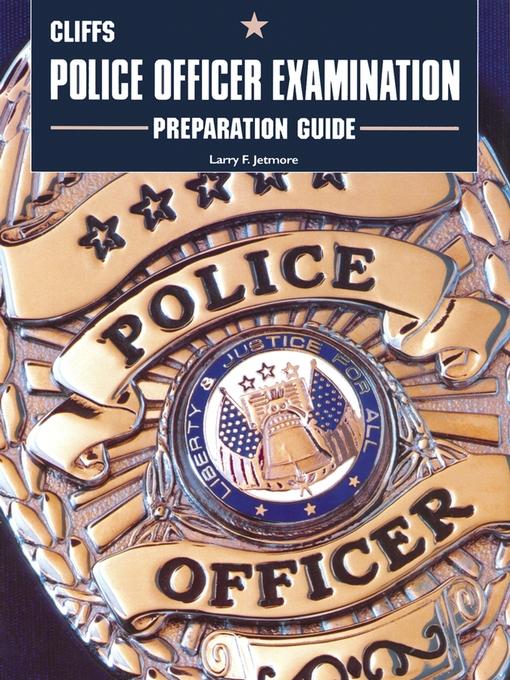 Title details for CliffsTestPrep Police Officer Examination Test Preparation Guide by Larry F. Jetmore - Wait list
