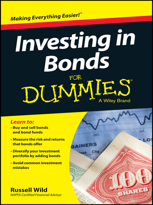 Title details for Investing in Bonds For Dummies by Russell Wild - Available