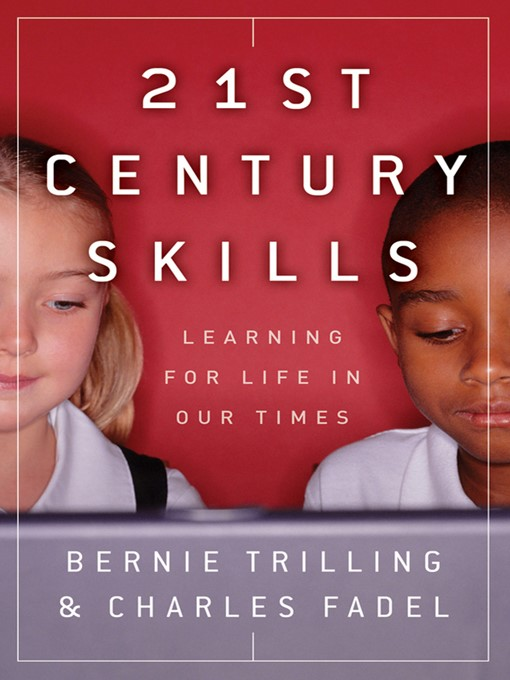 Title details for 21st Century Skills by Bernie Trilling - Available