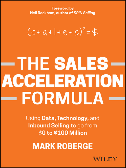 Title details for The Sales Acceleration Formula by Mark Roberge - Available