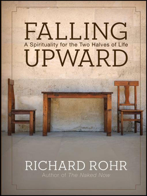 Title details for Falling Upward by Richard Rohr - Wait list