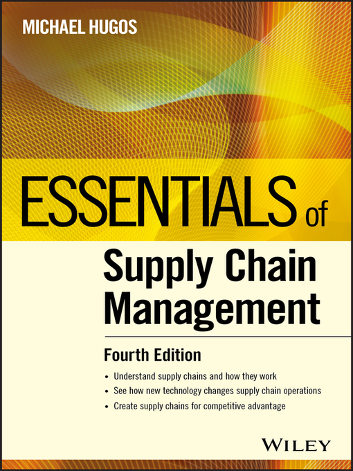Title details for Essentials of Supply Chain Management by Michael H. Hugos - Available