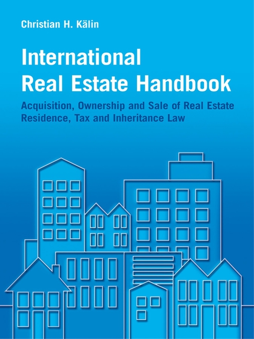 Title details for International Real Estate Handbook by Christian H. Kälin - Available