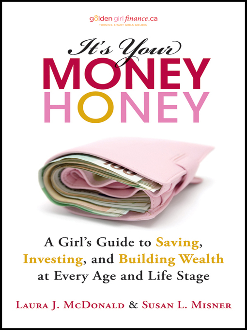 Title details for It's Your Money, Honey by Laura J. McDonald - Available