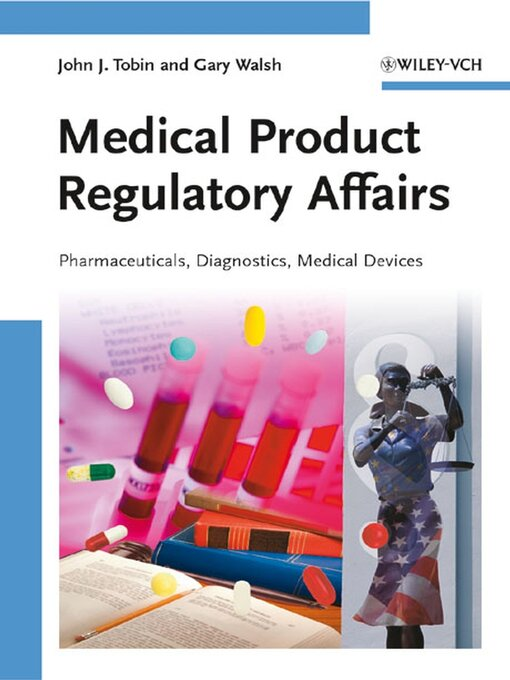 Title details for Medical Product Regulatory Affairs by John J. Tobin - Available