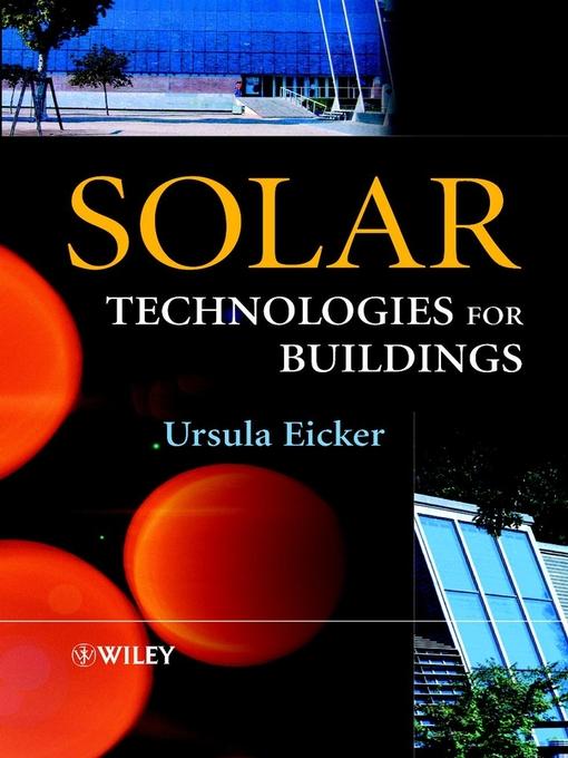 Title details for Solar Technologies for Buildings by Ursula Eicker - Wait list