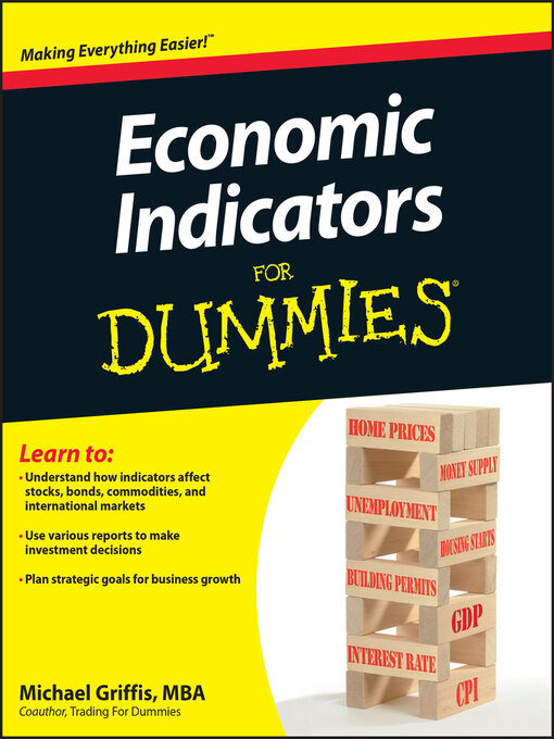 Title details for Economic Indicators For Dummies by Michael Griffis - Available