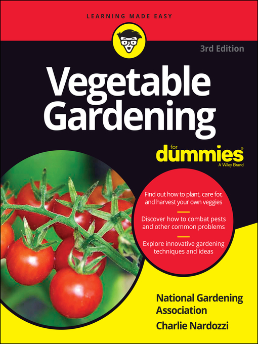 Title details for Vegetable Gardening For Dummies by National Gardening Association - Available