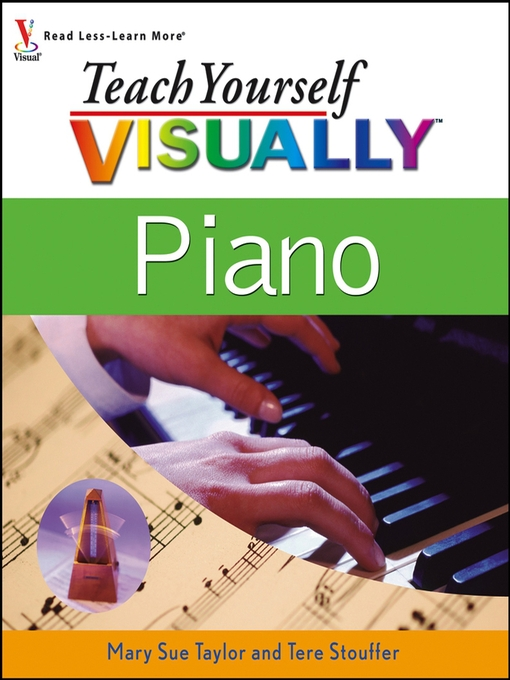 Title details for Teach Yourself VISUALLY Piano by Mary Sue Taylor - Available