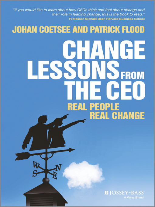 Title details for Change Lessons from the CEO by Patrick C. Flood - Available