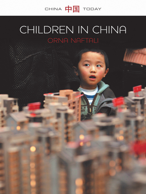 Title details for Children in China by Orna Naftali - Available