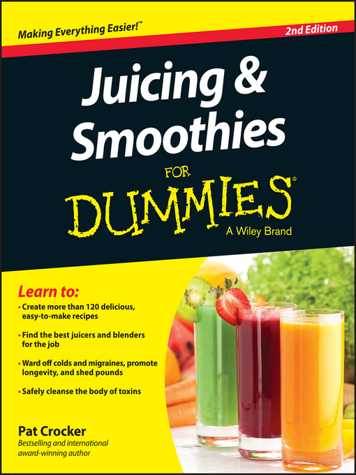 Title details for Juicing and Smoothies For Dummies by Pat Crocker - Available