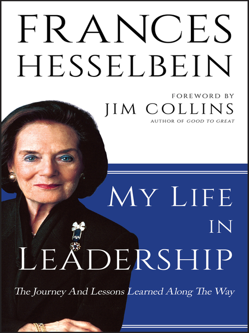 Title details for My Life in Leadership by Frances Hesselbein - Wait list