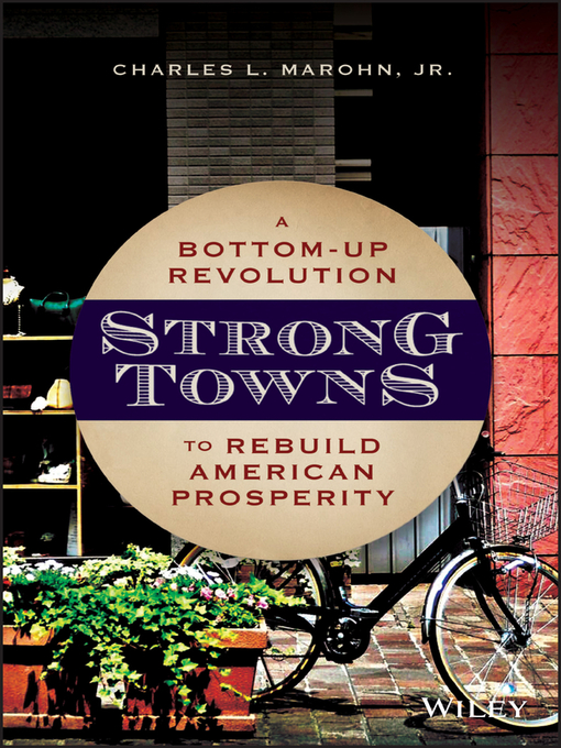 Title details for Strong Towns by Charles L. Marohn, Jr. - Wait list